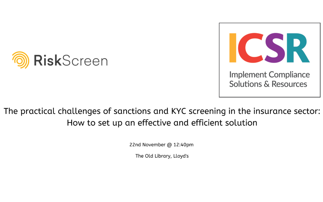 The Practical Challenges of sanctions and KYC screening in the insurance sector – A Presentation