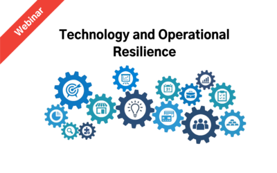 Technology and Operational Resilience – A Webinar Hosted by Justin Ward