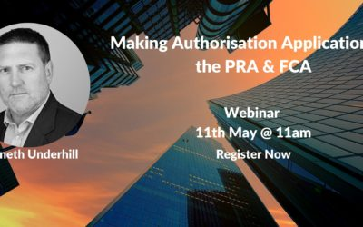 Webinar: Making Authorisation Applications to the PRA & FCA