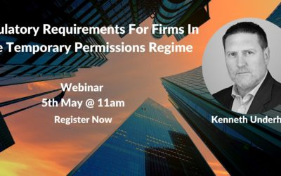 Webinar: Regulatory Requirements for Firms in the Temporary Permissions Regime