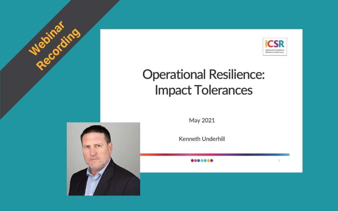 Webinar Recording: Operational Resilience – Impact Tolerances
