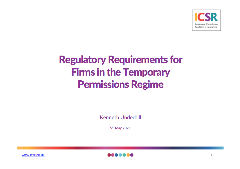 Webinar Recording: Regulatory Requirements for Firms in the Temporary Permissions Regime